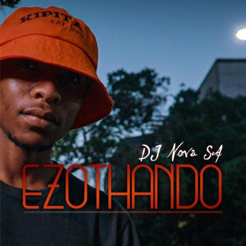 DOWNLOAD DJ Nova SA – Ezothando EP mp3