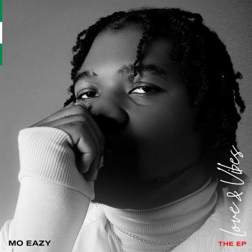 DOWNLOAD Mo Eazy – Love & Vibes EP mp3