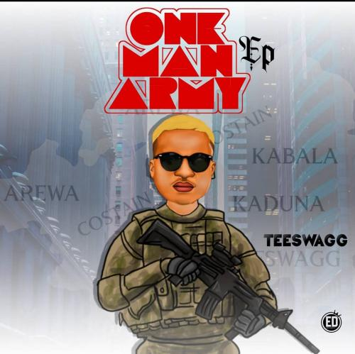 DOWNLOAD Teeswagg – One Man Army EP mp3