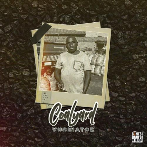 DOWNLOAD Vusinator – Coalyard EP mp3