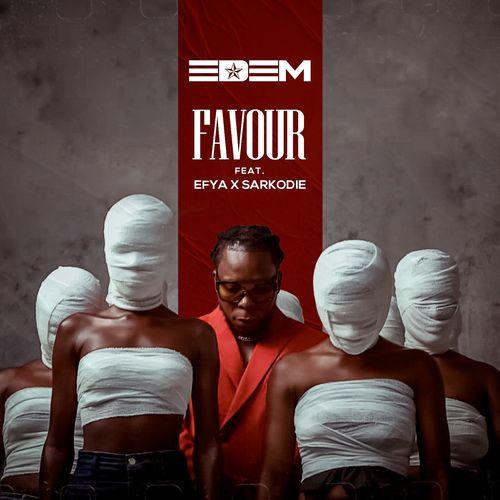 DOWNLOAD Edem – Favour Ft. Sarkodie, Efya MP3