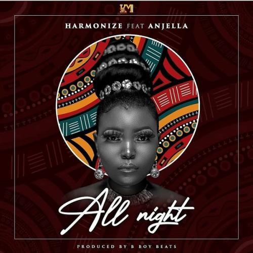 DOWNLOAD Harmonize – All Night Ft. Anjella MP3