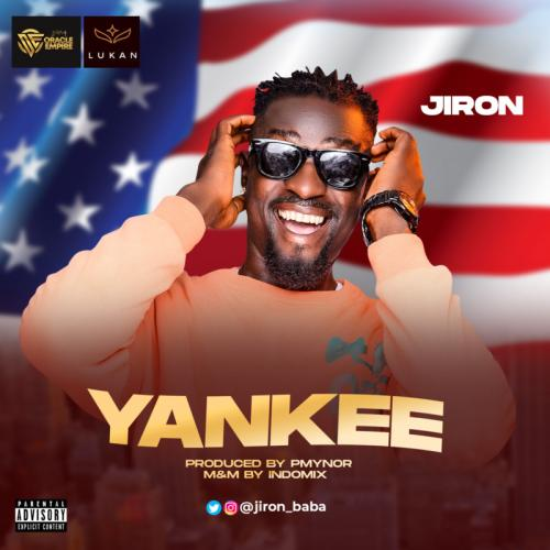 DOWNLOAD Jiron – Yankee MP3