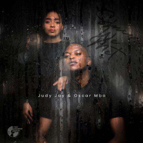DOWNLOAD Judy Jay & Oscar Mbo – Since We Met MP3