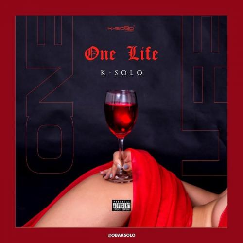 DOWNLOAD K-Solo – One Life MP3