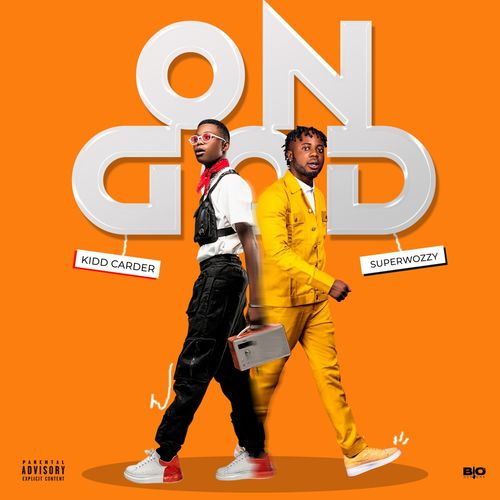 DOWNLOAD Kidd Carder – On God Ft. SuperWozzy MP3