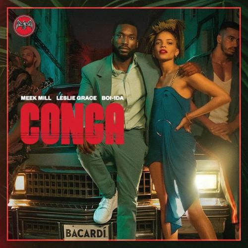 DOWNLOAD Meek Mill Ft. Leslie Grace – CONGA MP3