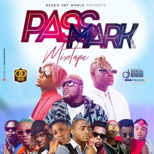 DOWNLOAD DJ Baddo – Pass Mark Mix MP3