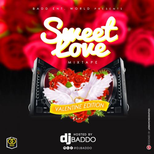 DOWNLOAD DJ Baddo – Sweet Love Mix (Valentine Edition) MP3
