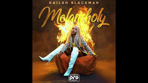 DOWNLOAD Nailah Blackman – Melancholy MP3