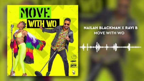 DOWNLOAD Nailah Blackman & Ravi B – Move Like Wo MP3