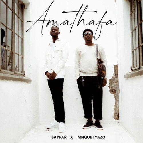 DOWNLOAD Sayfar X Mnqobi Yazo – Amathafa MP3