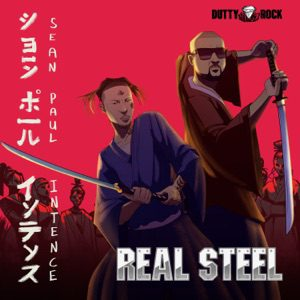 DOWNLOAD Sean Paul & Intence – Real Steel MP3