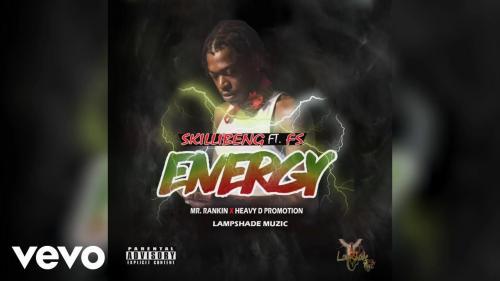 DOWNLOAD Skillibeng – Energy Ft. FS MP3