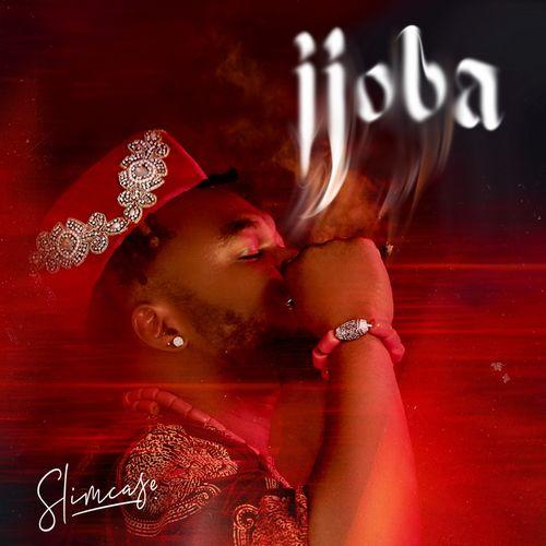 DOWNLOAD Slimcase – Ijoba MP3