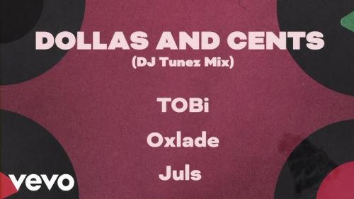 DOWNLOAD TOBi Ft. DJ Tunez, Oxlade – Dollas and Cents MP3