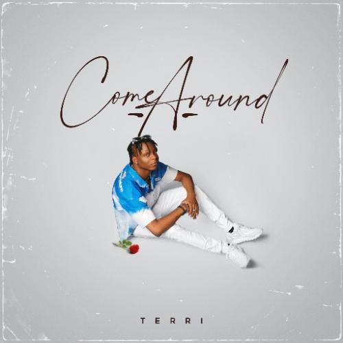 DOWNLOAD Terri – Come Around MP3