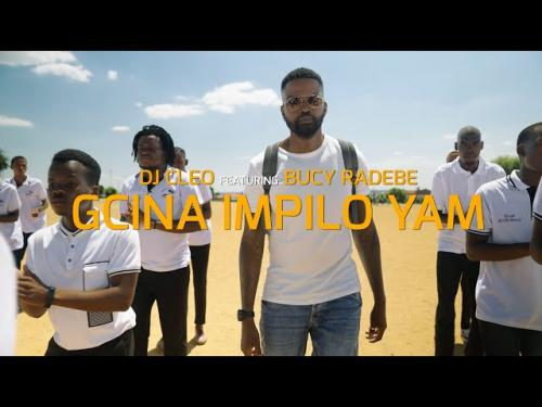 VIDEO: Dj Cleo Ft. Bucy Radebe – Gcina Impilo Yam   mp4 Download