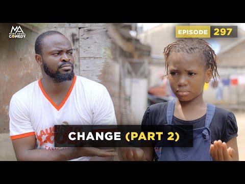 VIDEO: Mark Angel Comedy – Change Part 2 (Episode 297)