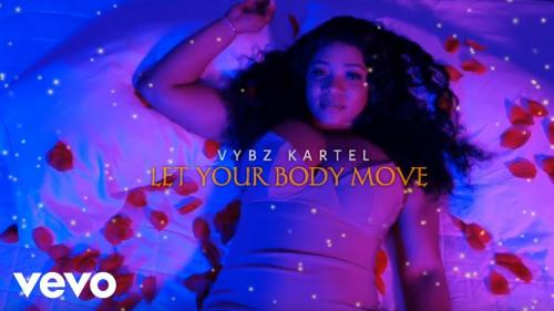 DOWNLOAD Vybz Kartel – Let Your Body Move MP3