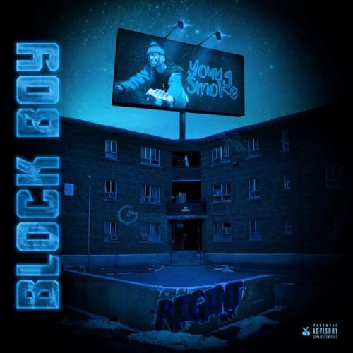 DOWNLOAD Young Smoke – Block Boy MP3