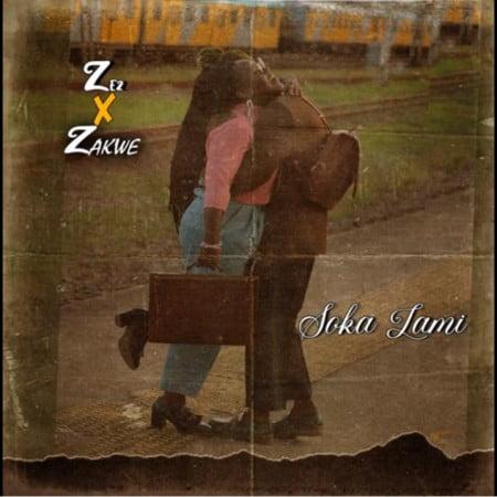 DOWNLOAD Ze2 – Soka Lami Ft. Zakwe MP3