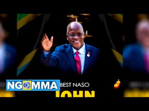 DOWNLOAD Best Naso – John Magufuli MP3