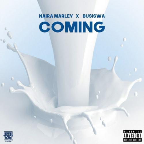 DOWNLOAD Naira Marley – Coming Ft. Busiswa MP3