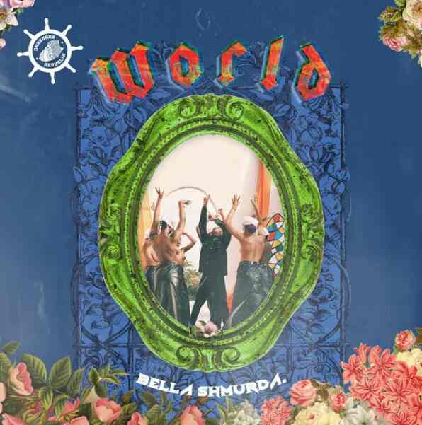 DOWNLOAD Bella Shmurda – World MP3