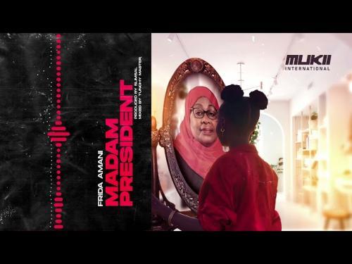 DOWNLOAD Frida Amani – Madam President MP3