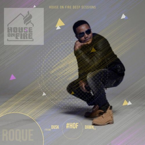 DOWNLOAD Roque – House On Fire Deep Sessions 18 MP3