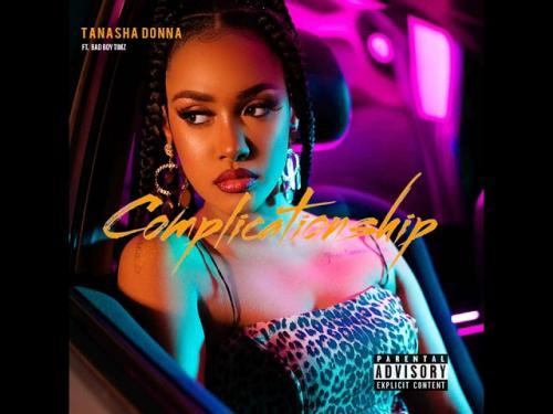 DOWNLOAD Tanasha Donna – Complicationship Ft. BadBoy Timz MP3