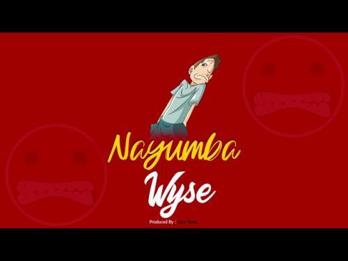 DOWNLOAD Wyse – Nayumba MP3