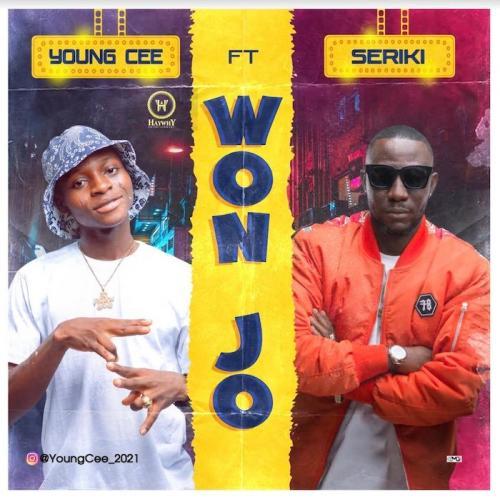 DOWNLOAD Young Cee Ft. Seriki – Won Jo MP3