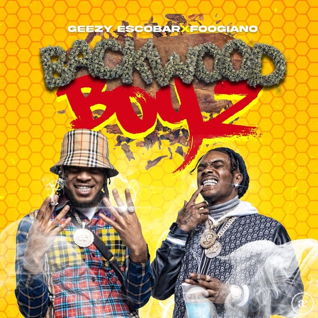 DOWNLOAD Geezy Escobar & Foogiano – Backwood Boyz Album mp3