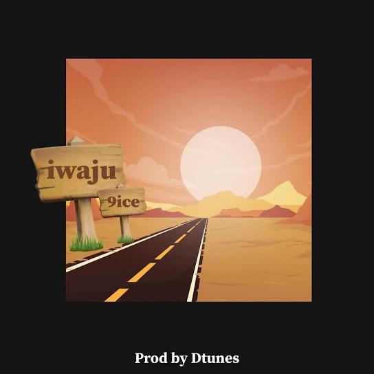 DOWNLOAD 9ice – Iwaju MP3