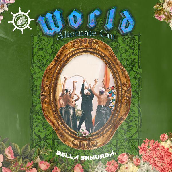 DOWNLOAD Bella Shmurda – World (Alternate Cut) MP3