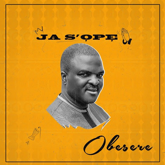 DOWNLOAD Obesere – Ja S'ope MP3