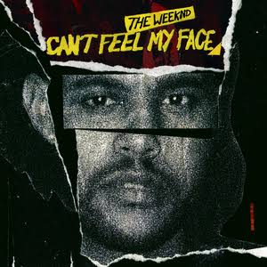 DOWNLOAD The Weeknd – Can't Feel My Face MP3